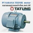 TATUNG AC MOTOR PT SARANA TEKNIK MOTOR ELECTRIC MOTOR TATUNG 1