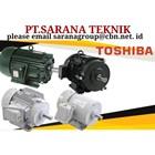 JUAL SELL ELECTRIC MOTOR TOSHIBA PT SARANA TEKNIK 1