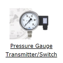 Pressure Gauge Transmitter / Switch