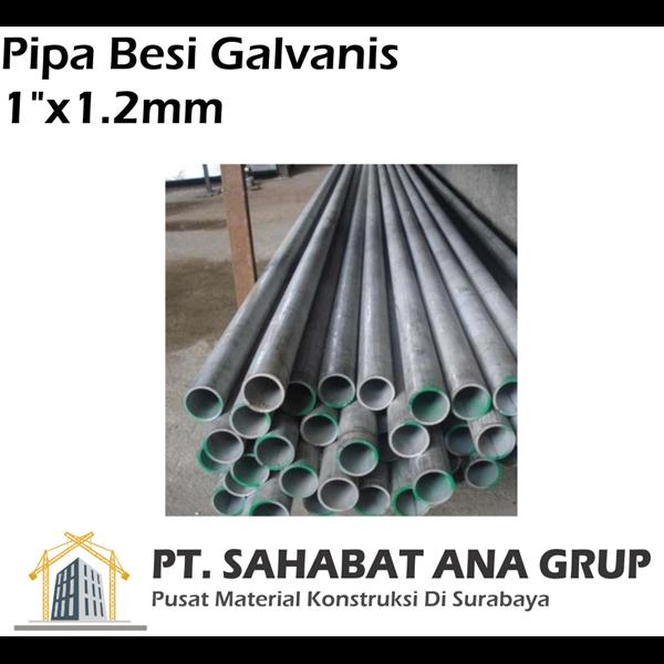 """Pipa Besi Galvanis 1""""X1.2"""