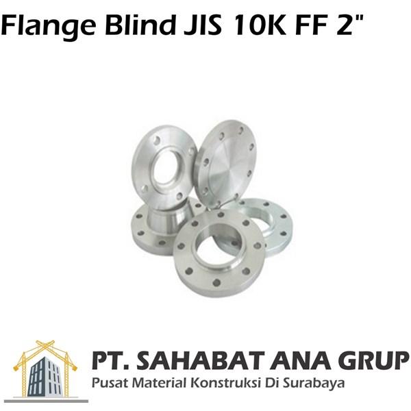 Flange Blind JIS 10K FF 2 Inch